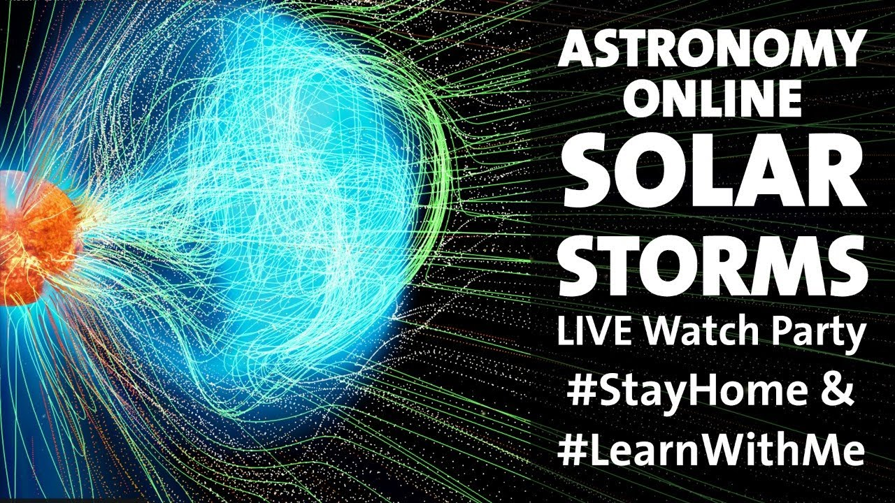 Poster for American Museum of Natural History's Astronomy Online: Solar Storms. Solar weather is visualized as lines in blue and green emerging from an orange-red Sun. White text on the right of the poster reads: Astronomy Online: Solar Storms / Live Watch Party / #StayHome & #LearnWithMe""
